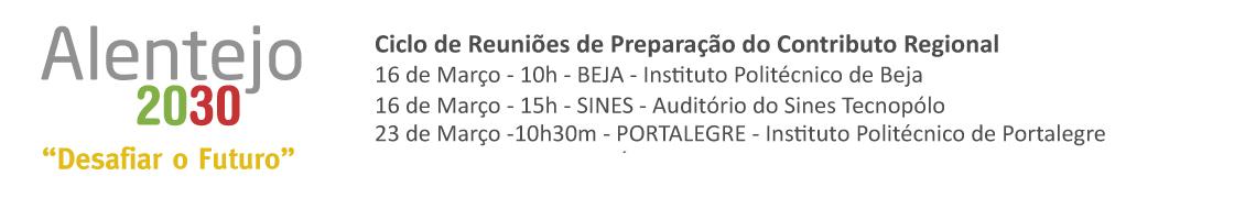 Ciclo de Reuniões de Preparação do Contributo Regional, para a Estratégia Nacional PORTUGAL 2030