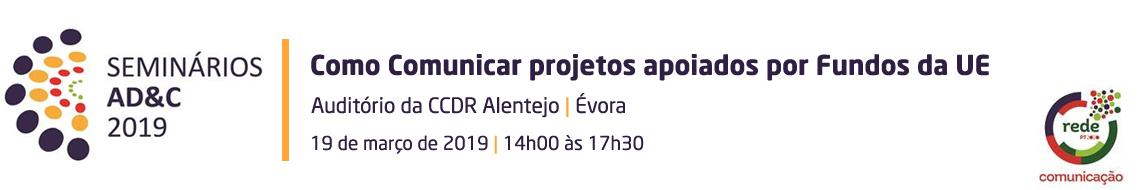 """Seminário """"Como Comunicar projetos apoiados por Fundos da UE"""""""